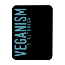 VEGANISM is Altruism (blue) Magnet