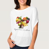 Veganism is Love Tee Shirt
