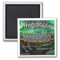 Veganism is... magnent magnet
