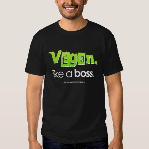 Vegano. Como un jefe Playeras