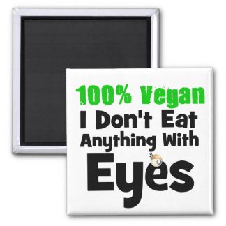 Vegano del 100 por ciento yo no como cualquier cos imán cuadrado
