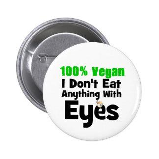Vegano del 100 por ciento yo no como cualquier cos pin redondo de 2 pulgadas