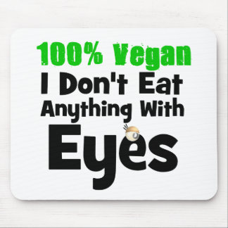 Vegano del 100 por ciento yo no como cualquier cos tapetes de ratones