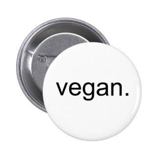 Vegano.  ¡Período! Pin Redondo De 2 Pulgadas