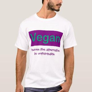 Vegano… porque la alternativa es increíble playera