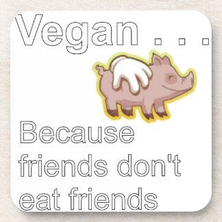 Vegano - porque los amigos no comen a amigos posavasos