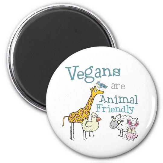 Vegans are Animal Friendly Magnet