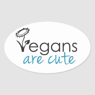 Vegans are Cute - An Advocates Custom Design Oval Sticker