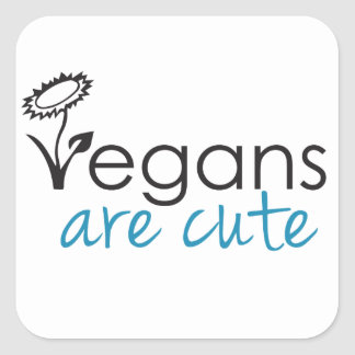 Vegans are Cute - An Advocates Custom Design Square Sticker