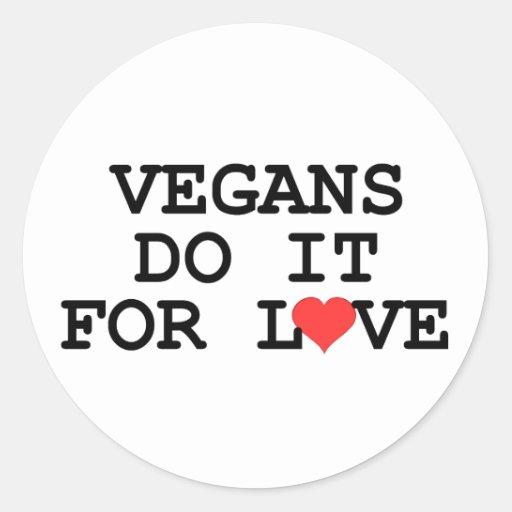 Vegans Do It For Love Vegan Stickers