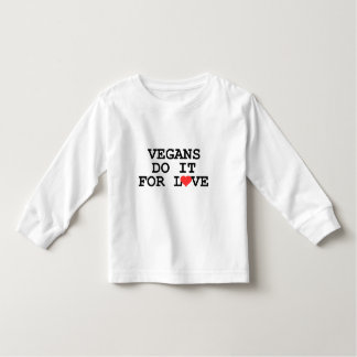 Vegans Do It For Love Vegan Toddler T-Shirt