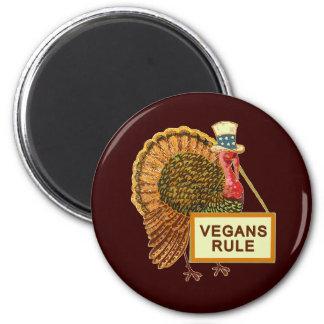 Vegans Rule Turkey Humor for Thanksgiving Magnet