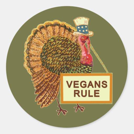 Vegans Rule Turkey Humor for Thanksgiving Classic Round Sticker