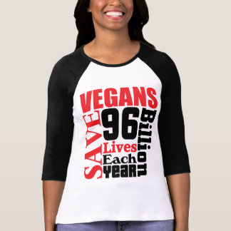 Vegans Save Lives Vegan T-Shirt