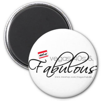 Vegas 40s & Fabulous 2 Inch Round Magnet