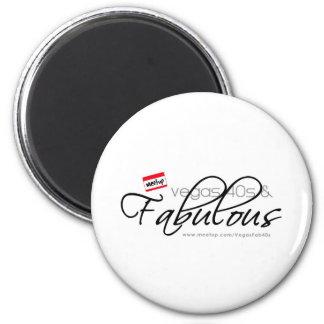 Vegas 40s & Fabulous 2 Inch Round Magnet