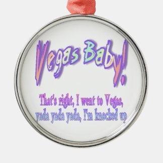 Vegas Baby Metal Ornament