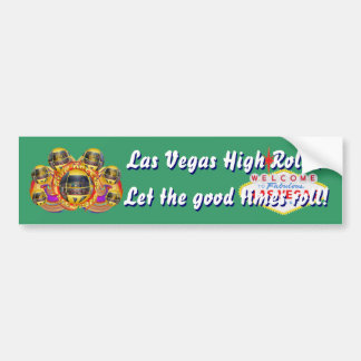 Vegas High Roller View Large Image below 37 Colors Bumper Sticker