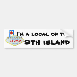 Vegas Humor 9th Island of Hawaii Bumper Sticker