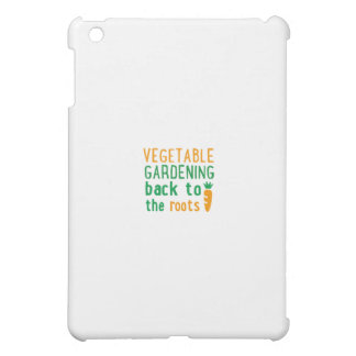 vegetable gardening bake ton the roots iPad mini cases