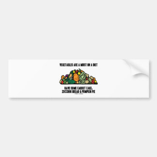 Vegetables Are A Must On A Diet (Pile of Veggies) Car Bumper Sticker