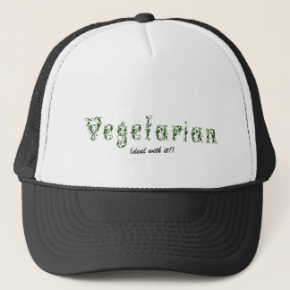 Vegetarian - Deal with it! Trucker Hat