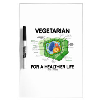 Vegetarian For A Healthier Life (Plant Cell) Dry Erase Board