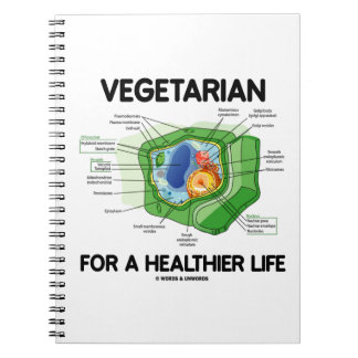 Vegetarian For A Healthier Life (Plant Cell) Spiral Note Books