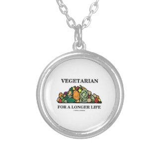 Vegetarian For A Longer Life (Vegetarian Attitude) Silver Plated Necklace