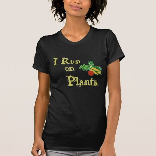 Vegetarian for Life - I Run on Plants T-Shirt