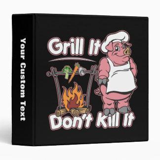 Vegetarian Grill It Don't Kill It Vinyl Binder