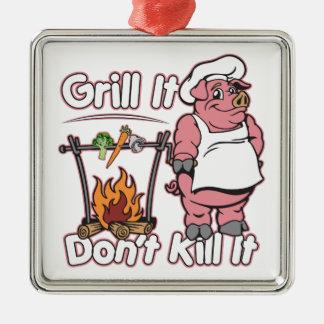 Vegetarian Grill It Don't Kill It Metal Ornament