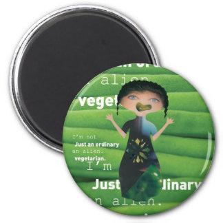 Vegetarian is no alien! 2 inch round magnet