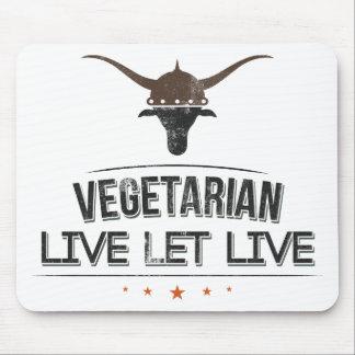 Vegetarian Live Let Live Mouse Pad