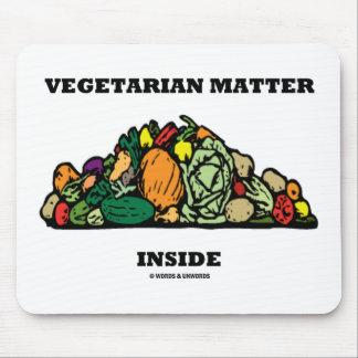 Vegetarian Matter Inside (Pile Of Vegetables) Mouse Pad
