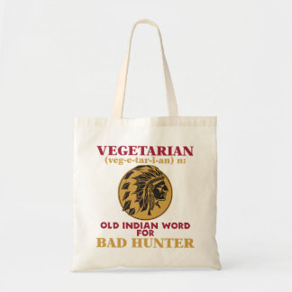 Vegetarian Old Indian Word for Bad Hunter Tote Bags