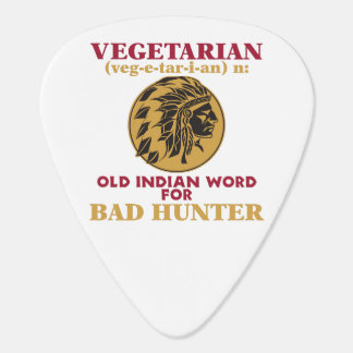 Vegetarian Old Indian Word for Bad Hunter Guitar Pick