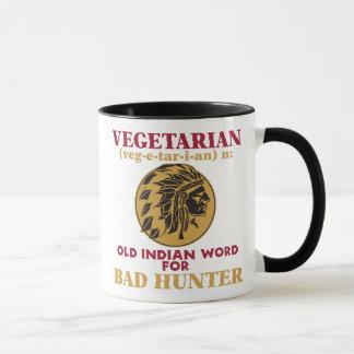 Vegetarian Old Indian Word for Bad Hunter Mug