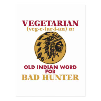 Vegetarian Old Indian Word for Bad Hunter Postcard
