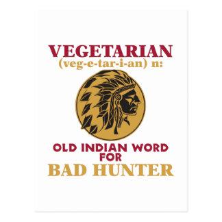 Vegetarian Old Indian Word for Bad Hunter Postcard