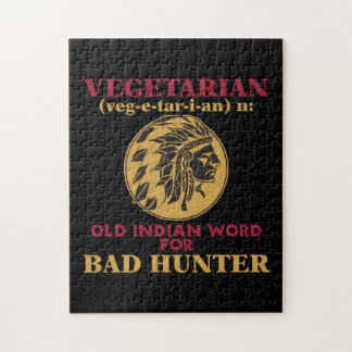 Vegetarian Old Indian Word for Bad Hunter Jigsaw Puzzles