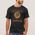 Vegetarian Old Indian Word for Bad Hunter T-Shirt