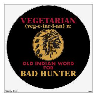 Vegetarian Old Indian Word for Bad Hunter Wall Skins