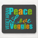Vegetarian Peace Love Veggies Mousepads