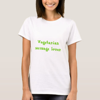 Vegetarian sausage lover T-Shirt
