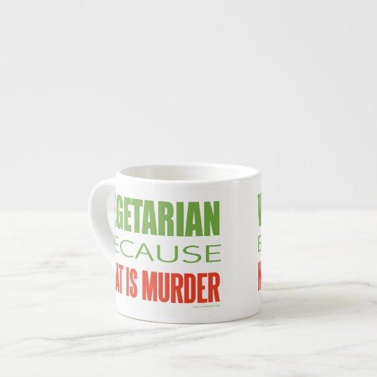 Vegetarian, Vegan, Animal RIghts Espresso Cup