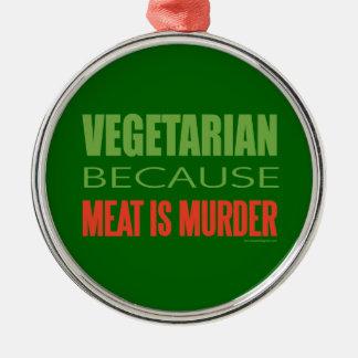 Vegetarian, Vegan, Animal RIghts Metal Ornament
