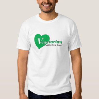 Vegetarian with all my heart shirt