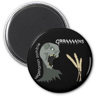 Vegetarian Zombie wants Graaaains! 2 Inch Round Magnet