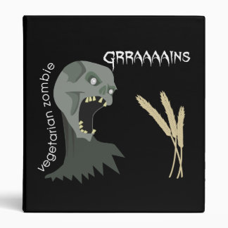 Vegetarian Zombie wants Graaaains! Binder